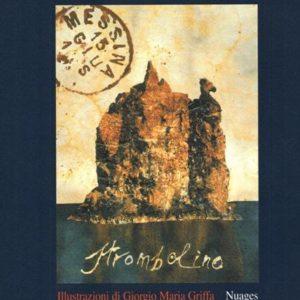 giorgio maria griffa escusione alle isole eolie