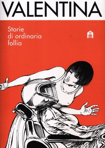 storie di ordinaria follia guido crepax